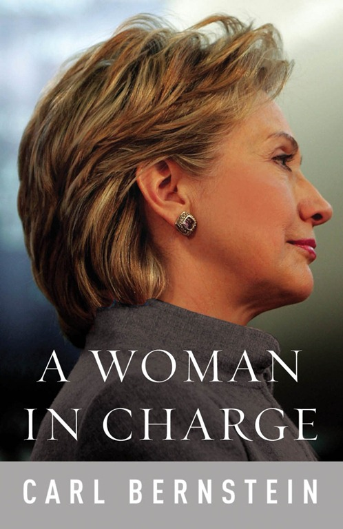 Carl Bernstein - Hillary – Woman in Charge