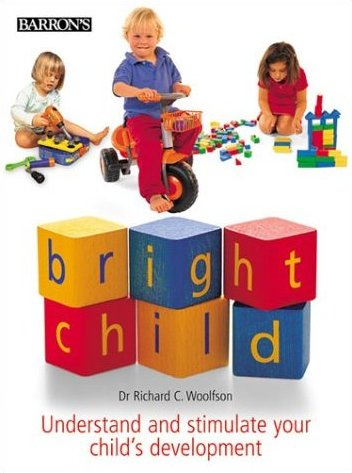 Dr. Richard C. Woolfson - Bright Child