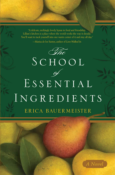Erica Bauermeister - School of Essential Ingredients