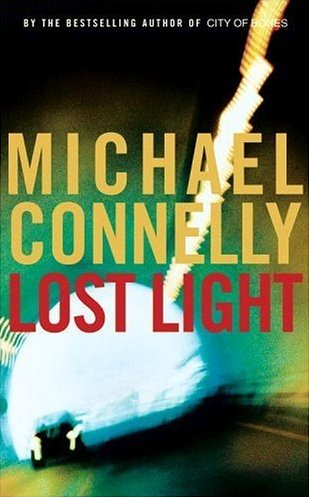 Michael Connelly - Lost Light