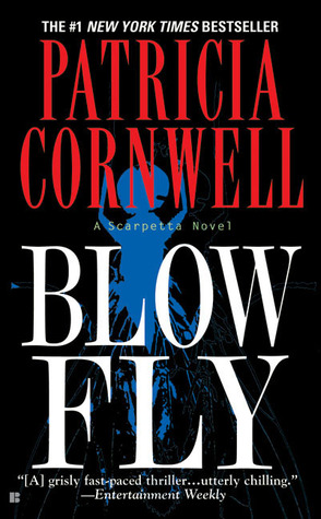 Patricia Cornwell - Blow Fly