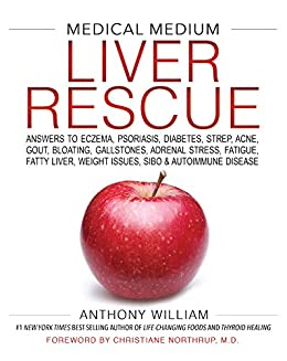 Anthony William - Liver Rescue