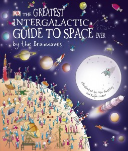Carole Scott - Greatest Intergalactic Guide to Space Ever