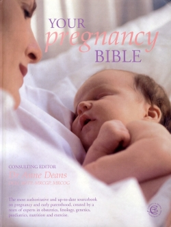 Dr. Anne Deans - Your Pregnancy Bible