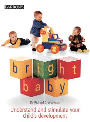 Dr. Richard C. Woolfson - Bright Baby