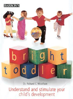 Dr. Richard C. Woolfson - Bright Toddler