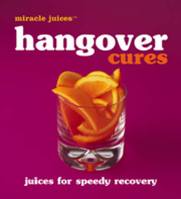 Hamlyn and Nikoli - Immune Boosters: Hangover Cures – Juices for Speedy Recovery