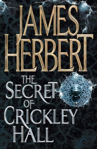 James Herbert - The Secret of Crickley Hall