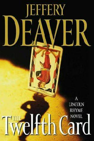 Jeffery Deaver - The Twelfth Card