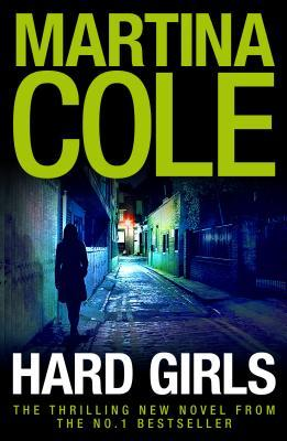 Martina Cole - Hard Girls