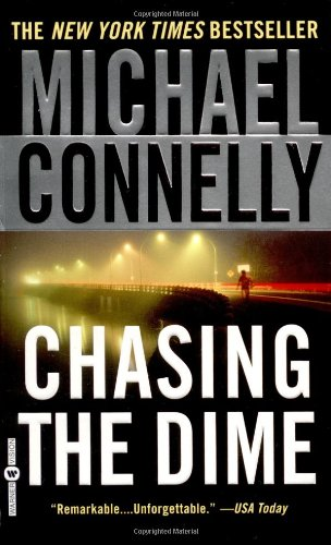 Michael Connelly - Chasing the Dime