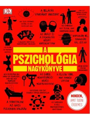 Nigel Benson - Joannah Ginsburg - Voula Grand - Merrin Lazyan - Marcus Weeks - Catherine Collin - A pszichológia nagykönyve