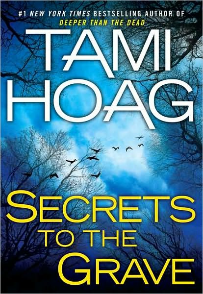 Tami Hoag - Secrets to the Grave