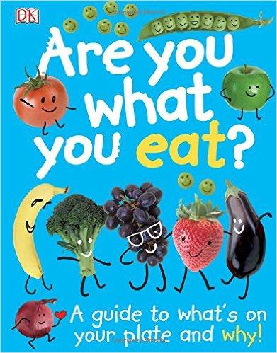 ed. Anne Hildyard - Wendy Horobin - Are You What You Eat